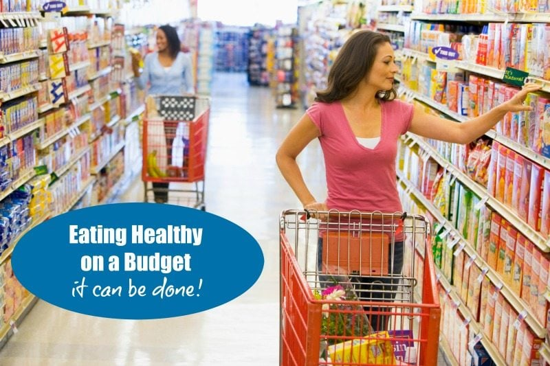 Woman shopping in grocery store with text that says eating healthy on a budget it can be done