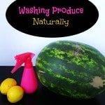 Washing Produce Naturally