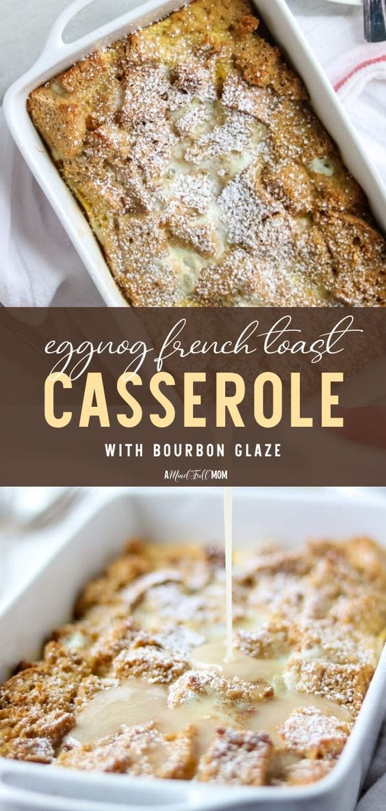 A classic french toast casserole is given a holiday twist and infused with eggnog! Made with a rich nutmeg custard and finished with a Bourbon Glaze, this Eggnog French Toast Casserole is an impressive holiday breakfast.