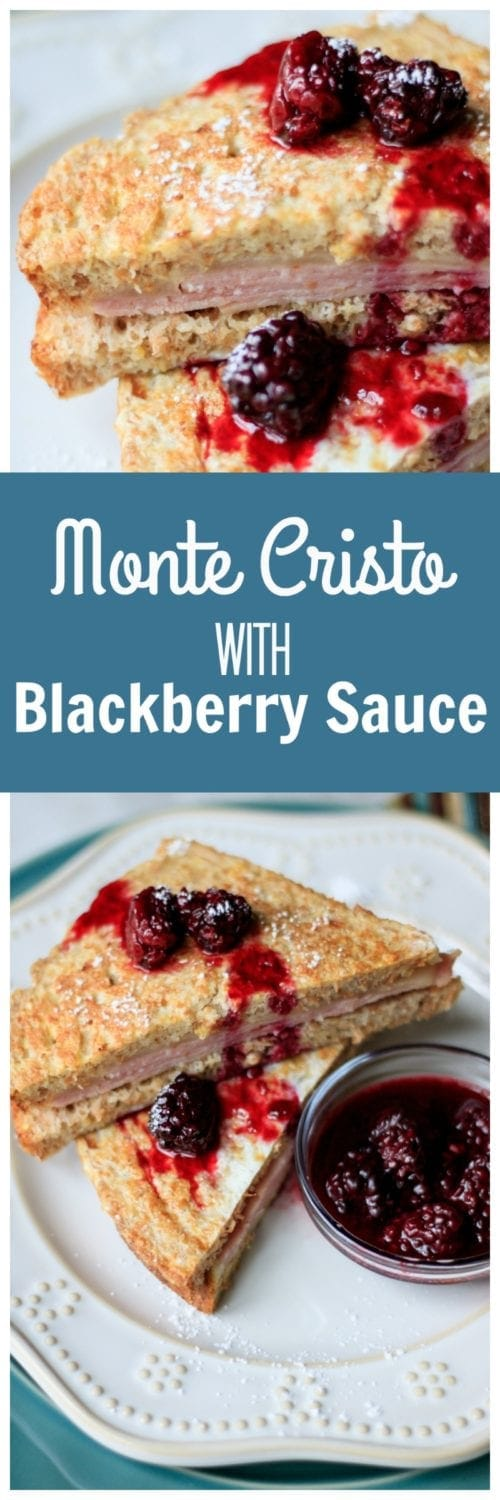 Monte Cristo with Fresh Blackberry Syrup:Gussied-Up Grilled Cheese