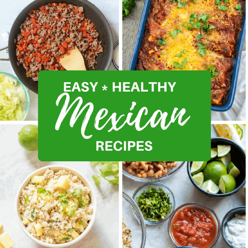 Easy Healthy Mexican Recipes