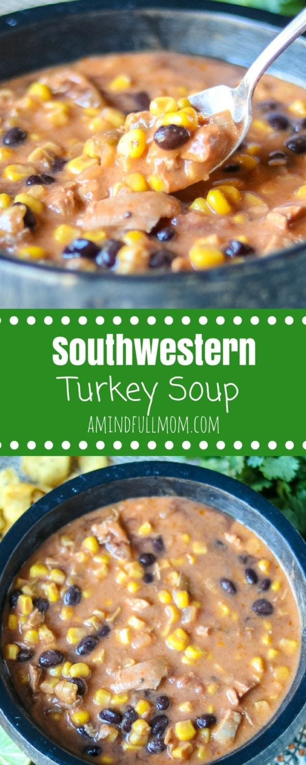 Soutwestern Turkey Soup: Leftover turkey is transformed into an easy, healthy, creamy taco soup. Directions for 30 minutes stovetop recipe or slow cooker recipe. #Turkey #ThanksgivngLeftovers #GlutenFree