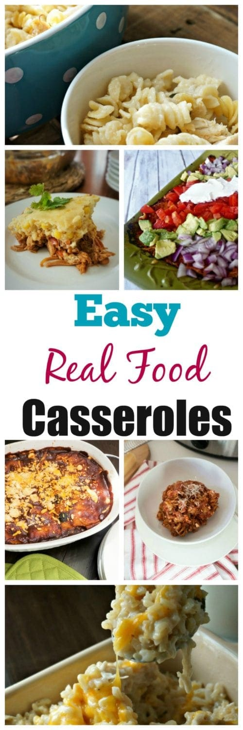 Easy, Real Food Casseroles: Casseroles are the ultimate comfort food--don't think you have to give them up if you are trying to eat clean. I am sharing with you easy, tasty casseroles that are made with real food!