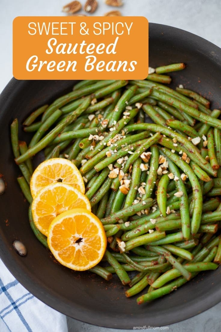 These Sweet and Spicy Sauteed Green Beans make a flavorful side dish for any family meal! This easy side dish is made with crisp green beans that are tossed with a sweet and spicy pan sauce and topped with crunchy pecans.