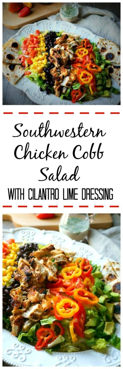 Southwestern Chicken Cobb Salad: A southwestern spin on a classic cobb salad--crisp romaine is topped with corn, avocado, tomatoes, peppers, grilled chicken. Served with cheese quesadillas in place of croutons and completed with an Cilantro Lime Dressing.