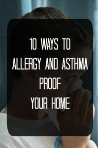10 Ways To Allergy and Asthma Proof Your Home