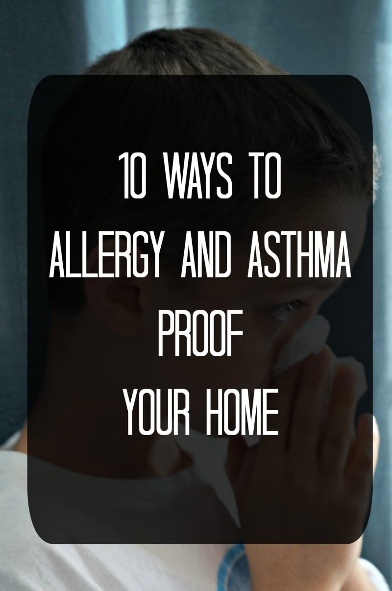 Boy sneezing with text overlay that states 10 ways to allergy and asthma proof your home