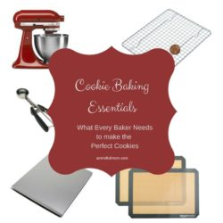 Pictures of kitchen equipment with title text overlay that says cookie baking essentials