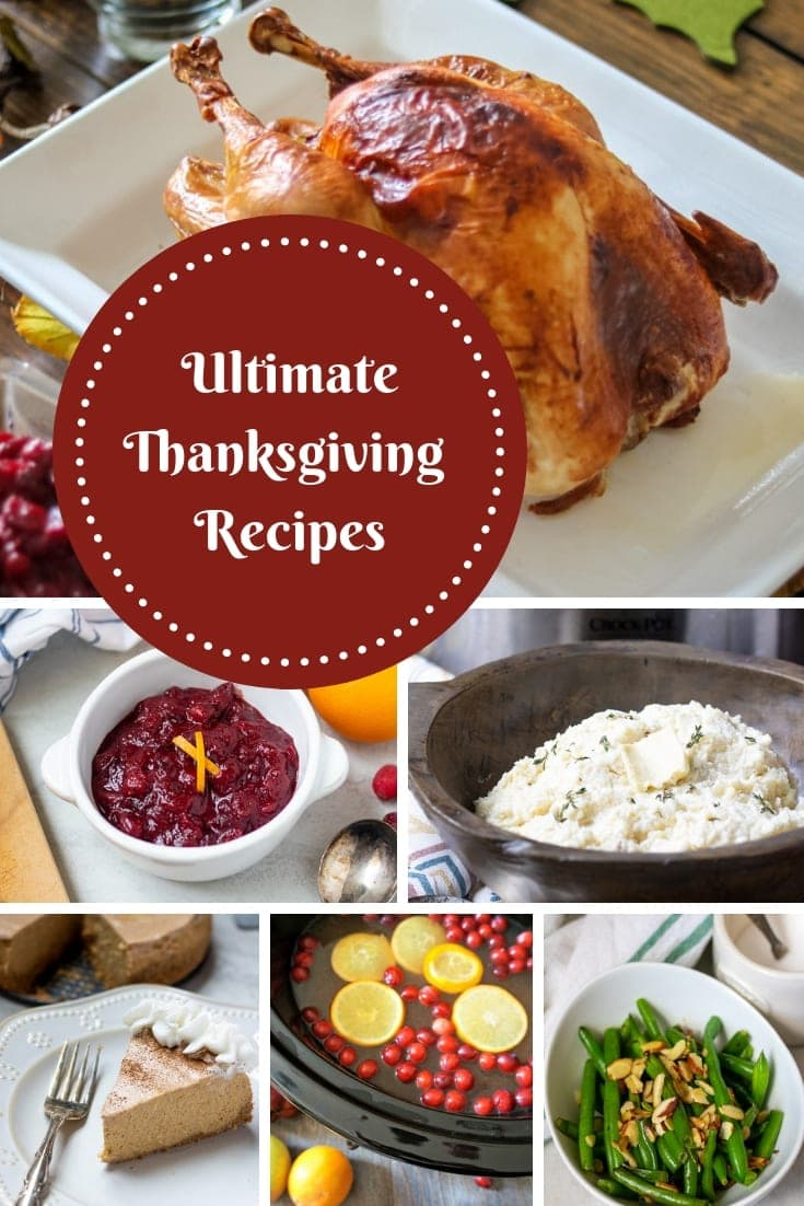 Family Favorite Recipes for the best Thanksgiving Feast! Everything you need from main courses, side dishes,salads, beverages and desserts. #thanksgiving #thanksgivingrecipes #holidayrecipes
