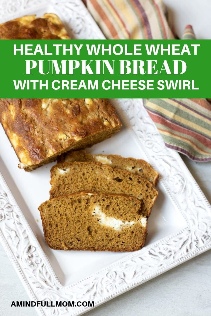 The BEST Healthy Pumpkin Bread EVER! Pumpkin bread gets a healthy makeover, with whole wheat flour and natural sweeteners. Finished with a cream cheese filling for an irresistible treat. #amindfullmom #pumpkin #pumpkinbread #quickbread #naturallysweetened #refinedsugarfree #maplesyrup #pumpkincreamcheesebread