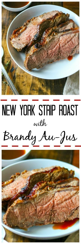 new york stip roast with brandy aus jus a mind full mom