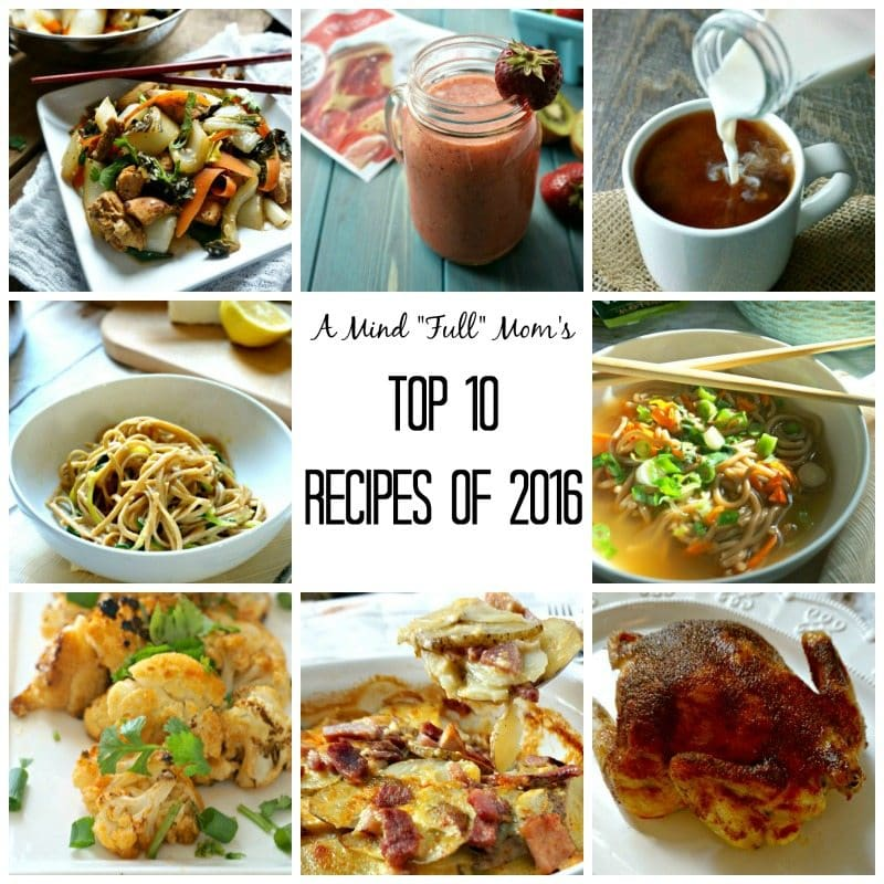 """A Mind """"Full"""" Mom's Top 10 Recipes of 2016"""