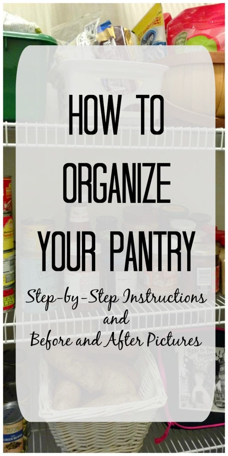 Steps, directions, and tools you need to get your pantry into it's best shape. With Before and After Pictures.