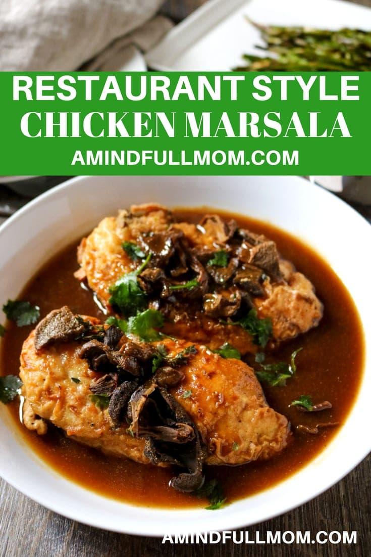 Chicken Marsala is made in less than 30 minutes with a rich mushroom and marsala sauce. This easy meal comes together with impressive results and flavor.  #chicken #dinner #30minutemeal