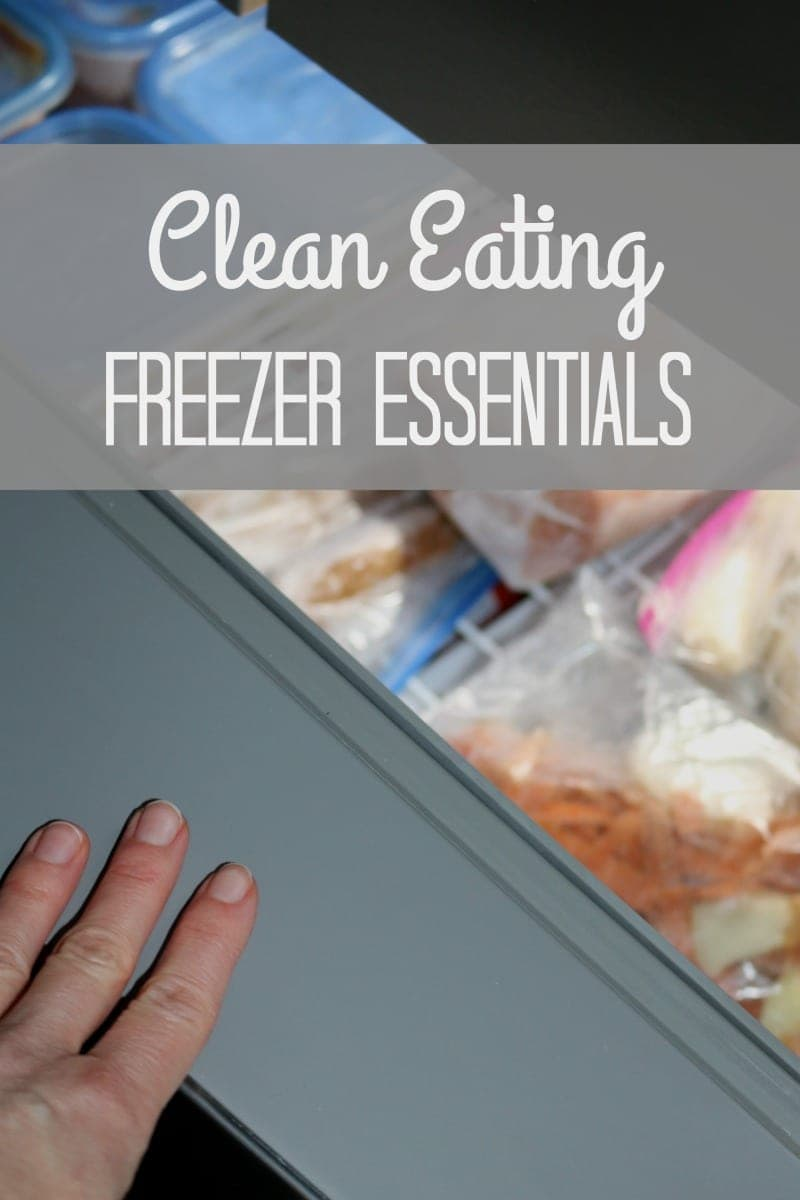 Everything you need to stock your freezer to make eating healthy a reality.