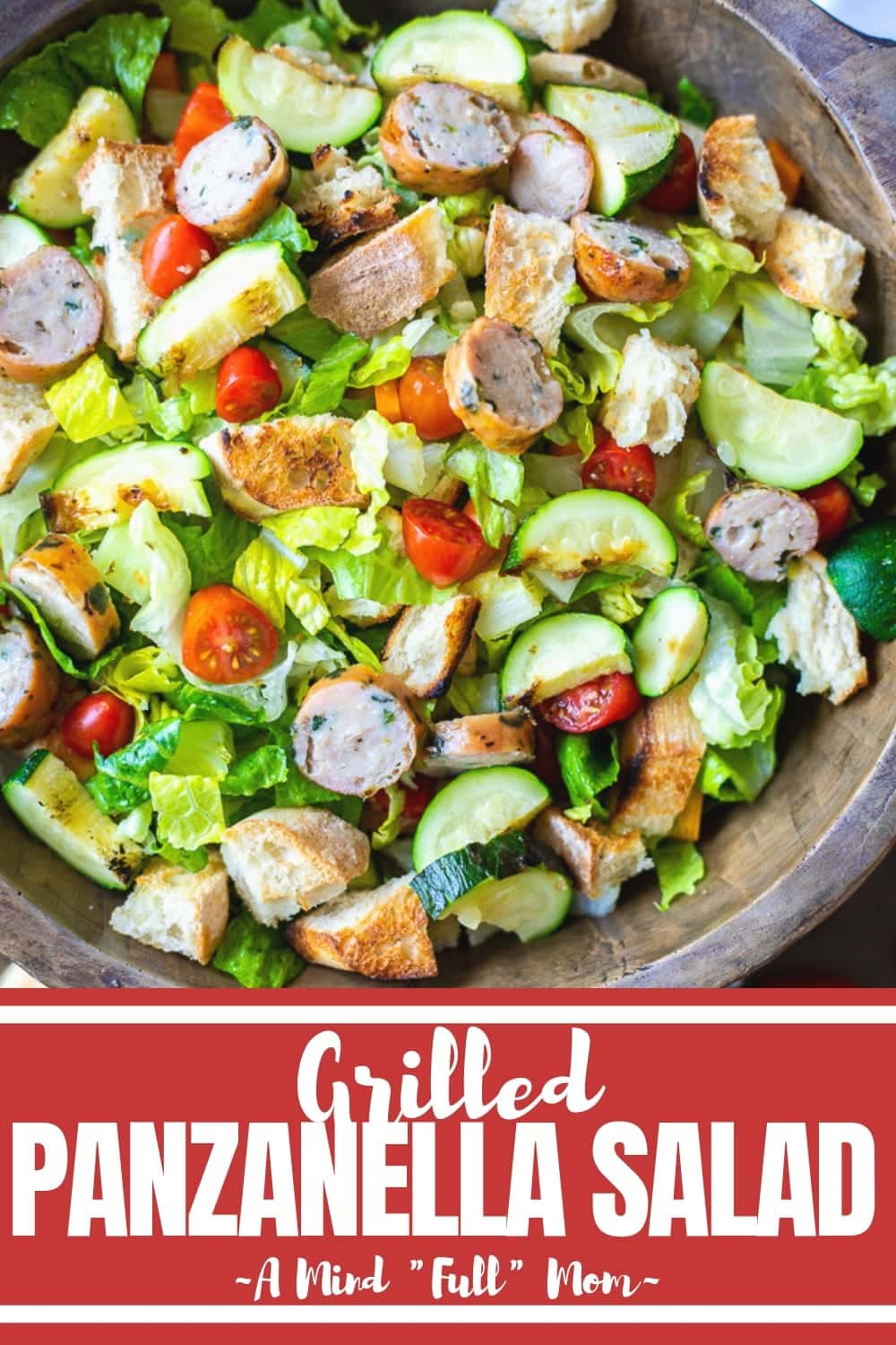 Grilled Panzanella Salad is a perfect family meal for the for the warmer months! Made with grilled veggies, hearty bread, chicken sausage, and a delicious vinaigrette, this easy Panzanella Salad with Chicken Sausage will fill your family up without weighing them down!