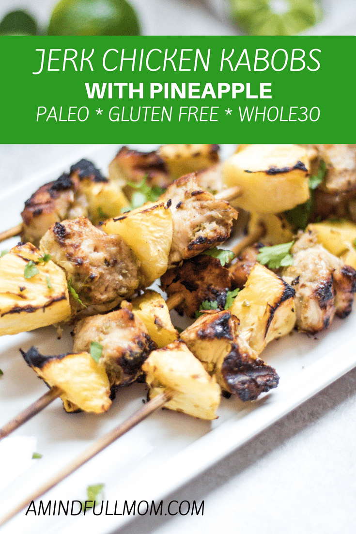 Grilled Jerk Chicken Kabobs with Pineapple: Chicken is brought to life with  a homemade jerk seasoning. Sweet pineapple is the perfect addition to mellow out the heat from this classic Jamaican marinade. #paleo #glutenfree #chickenrecipe #grilling