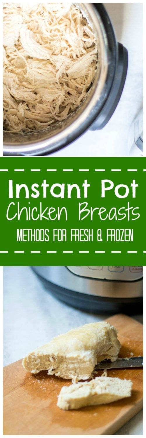 Instant Pot Chicken Breasts:The BEST way to make chicken breasts in the pressure cooker--perfectly cooked, juicy chicken EVERY SINGLE TIME! Directions on how to cook chicken in Instant Pot from fresh and frozen with a secret ingredient that will knock your socks off!