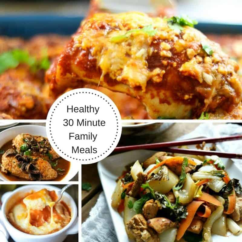 Collage with text Easy Healthy 30 Minute Family Meals