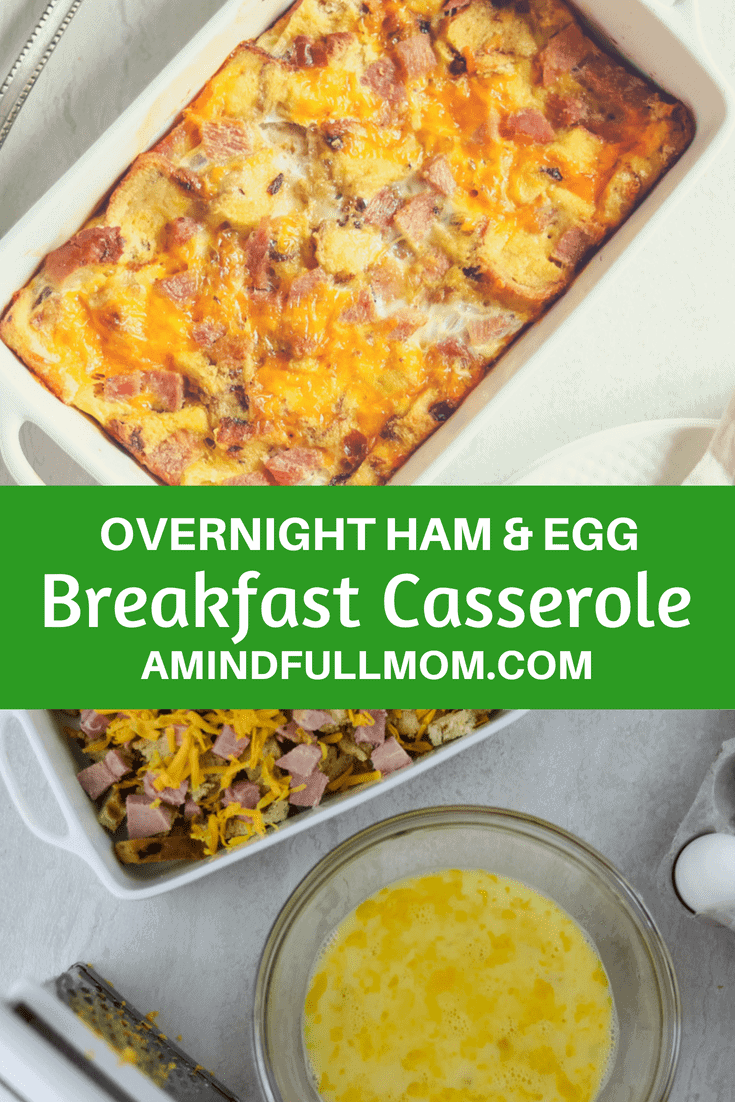 Overnight Ham and Egg Breakfast Casserole: A make-ahead sweet and savory combination of honey glazed ham, sharp cheddar cheese, and Cranberry Walnut Bread, and an egg custard. Perfect for Entertaining. #breakfast #overnightbreakfast #breakfastcasserole #leftoverham #eggs #ham #brunch