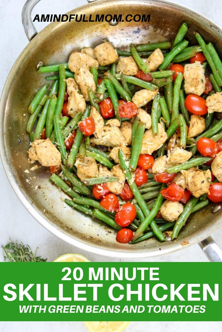 Skillet Chicken with Green Beans and Tomatoes is an easy flavorful one pan dinner that is ready in less than 20 minutes. Tender chicken breasts are sauteed with crisp-tender green beans and sweet bursted tomatoes in an easy, garlic lemon pan sauce. #chicken #onepan #skilletdinner #glutenfree #whole30 #paleo