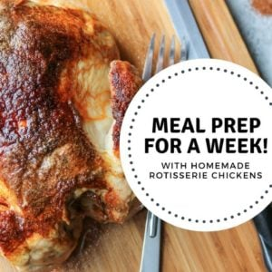 A week of meals using leftover rotisserie chicken