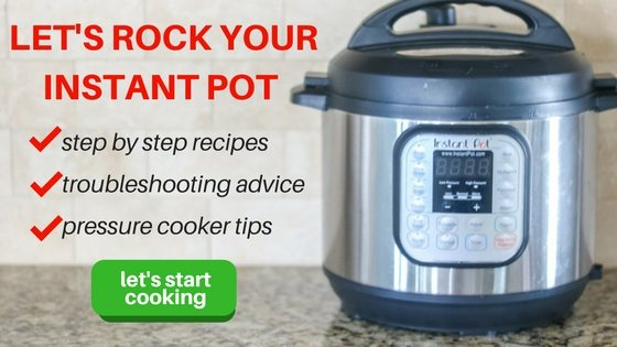 Instant pot with text overlay saying let's rock your instant pot with step by step recipes, troubleshooting advice, and pressure cooker tips with button to subsribe to get cooking