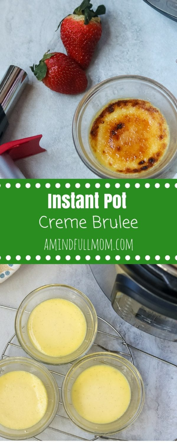 Instant Pot Creme Brulee: Creme brulee has never been easier! This recipe for simple creme brulee comes together in minutes and is baked a perfection at the perfect temperature in the pressure cooker. Be prepared to WOW with this dessert recipe! #instantpot #dessert #glutenfree