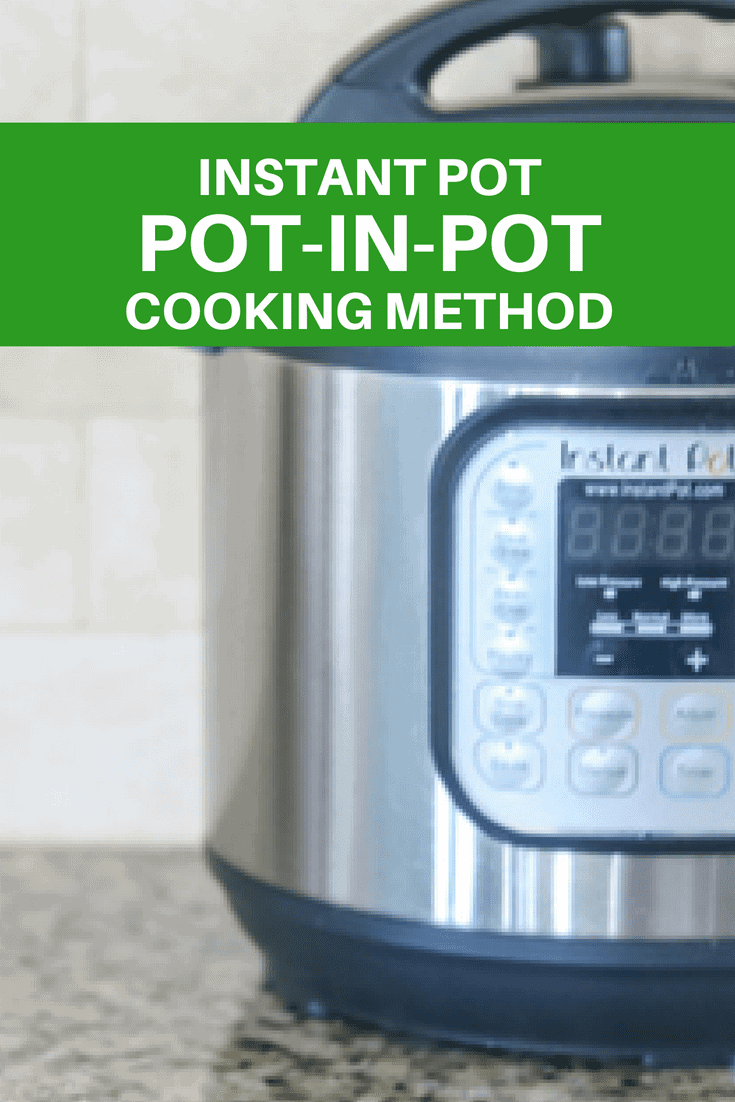 Pot in Pot Cooking Method for Pressure Cooking: Using the method of cooking in one pot inside your Instant Pot. This technique is used for baking in the instant pot, dishes that are rich in dairy, or to cook more than one recipe at a time inside your pressure cooker.#pressurecooker #pressurecooking #instantpot #potinpot