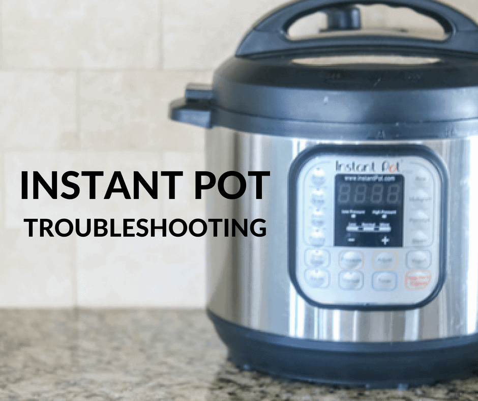 Instant Pot with Title Text that reads Instant Pot Troubleshooting
