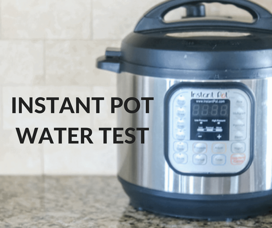 Instant Pot Water Test Picture