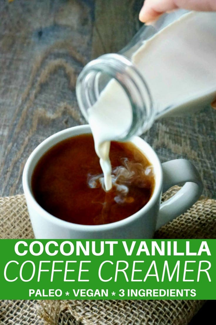 Coconut Vanilla Coffee Creamer: Forget ever having to buy coffee creamer again. 3 ingredients come together to create a rich creamer that is just the right amount of sweet for your morning coffee. Paleo. Gluten-Free. Vegan. #paleo  #dairyfree #vegan #coffee