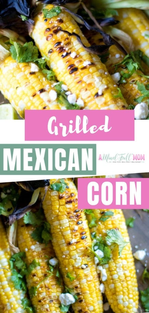 Sweet grilled Mexican Corn on the cob tossed in a cilantro lime butter and crumbled queso fresco–for a homemade version of Mexican street corn! This fresh grilled Mexican corn recipe is fresh and juicy. Make this summer recipe!