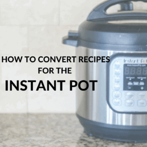How to Convert Recipes for Pressure Cooking