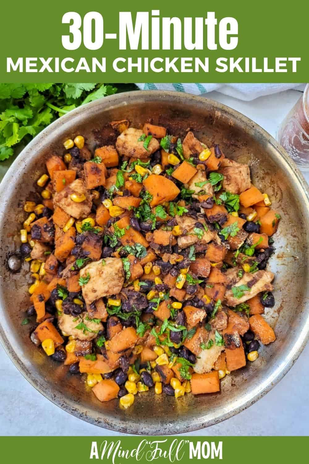 This Mexican Chicken Skillet is an easy 30-minute recipe! Made with only a handful of ingredients, this one-pot chicken and sweet potato recipe is sure to get rave reviews!