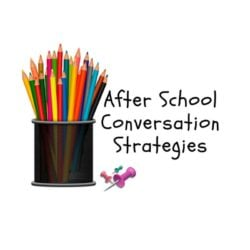After School Conversation Tips
