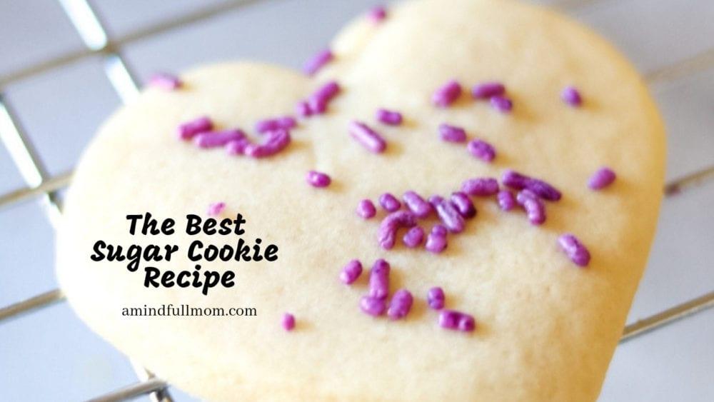 The Best Cut Out Sugar Cookie Recipe A Mind Full Mom