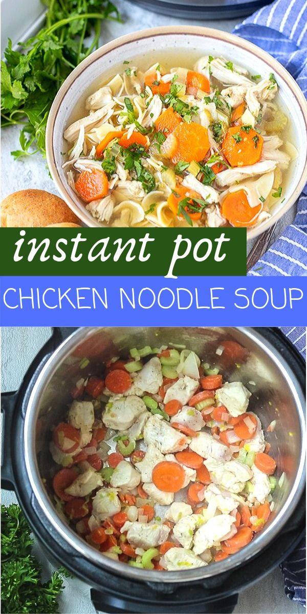 Instant Pot Chicken Noodle Soup is a hearty chicken soup recipe the family will love. From start to finish, this Chicken Noodle Soup takes less than 30 minutes to finish and is packed full of flavor Instant Pot Chicken Noodle Soup is going to become a favorite easy family dinner.