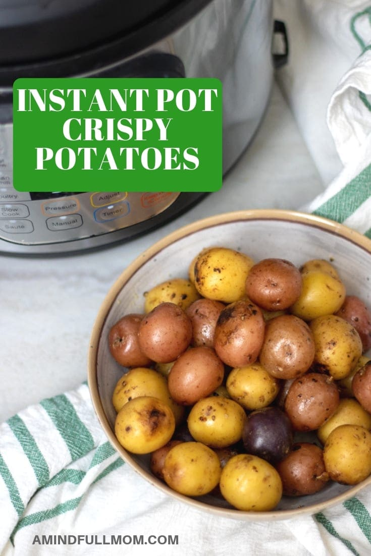 Crispy Instant Pot Potatoes with garlic make and absolutely irresistible side dish. Baby new potatoes have a crispy exterior and a creamy interior and are made from start to finish in the pressure cooker.