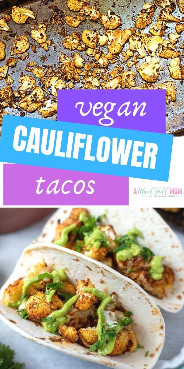 Whether you are looking for more plant based recipes or just want to enjoy a healthier spin on tacos, you will LOVE these Vegan Cauliflower Tacos. Made with roasted cauliflower and finished with an avocado cream--these tacos are incredible!