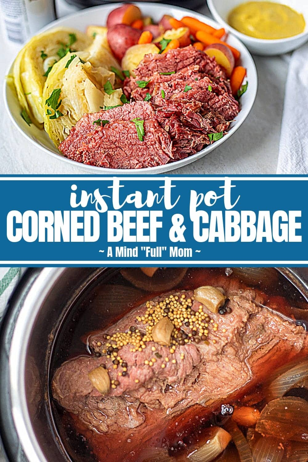 Instant Pot Corned Beef and Cabbage is the BEST way to make traditional corned beef with cabbage, potatoes, and carrots! The corned beef becomes perfectly tender and the vegetables are cooked until just tender for a delicious, easy meal.#instantpot #cornedbeef