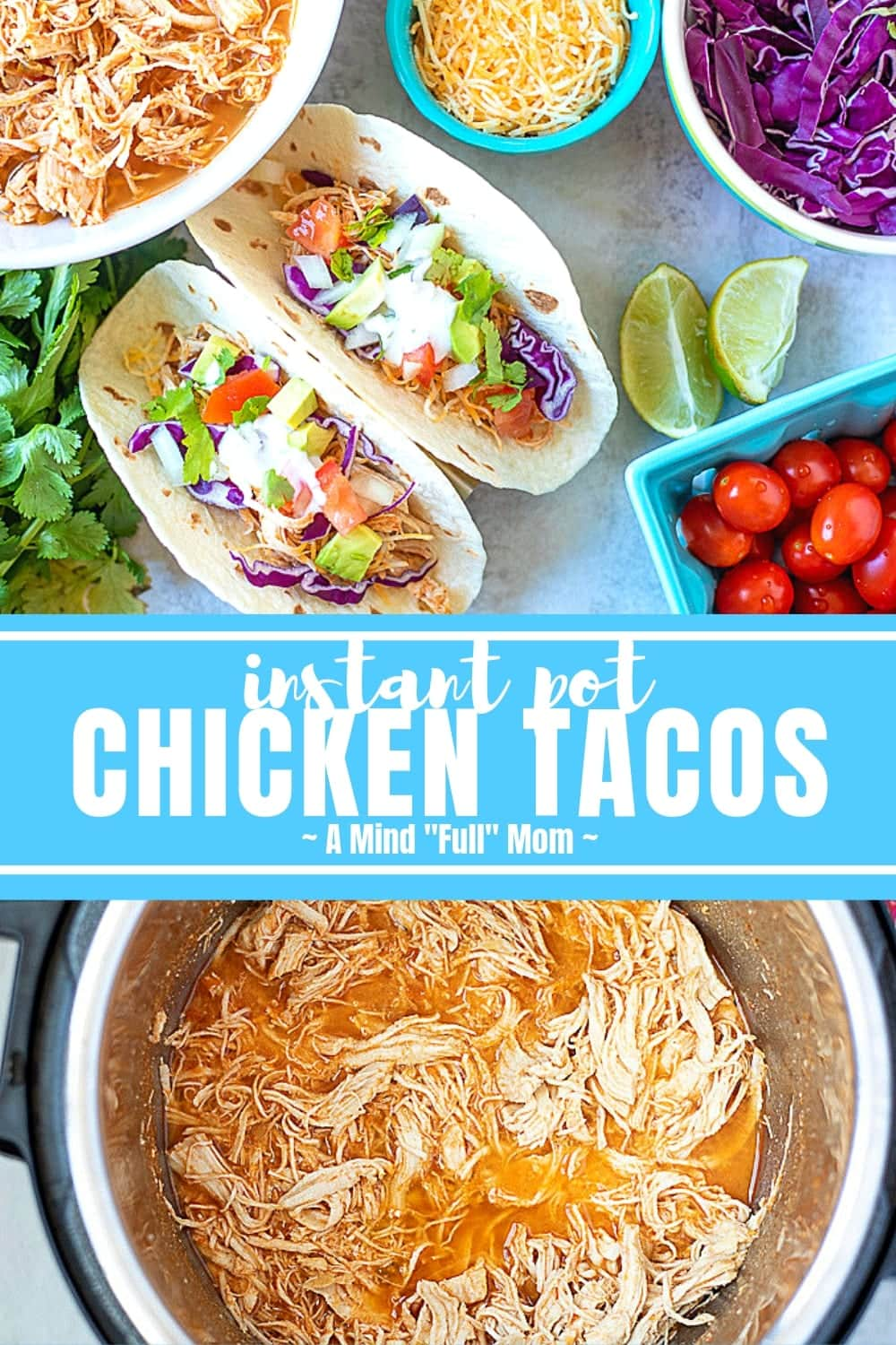 Taco night just got a whole lot easier with these Instant Pot Chicken Tacos! This recipe for Instant Pot Chicken Tacos is simple and made with ingredients you probably have lying around--but the flavor is spectacular!