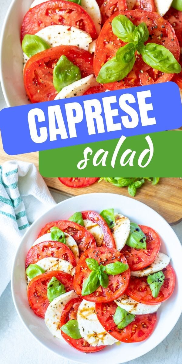 Caprese Salad is the most perfect simple salad recipe. Tomato Mozzarella salad only takes minutes to prep and is LOVED by everyone!