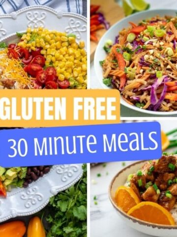 Collage of Gluten Free Meals ready in 30 minutes