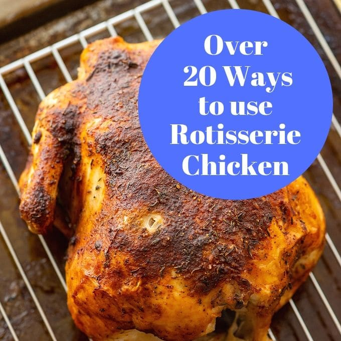 Leftover Rotisserie Chicken Recipes A Mind Quot Full Quot Mom