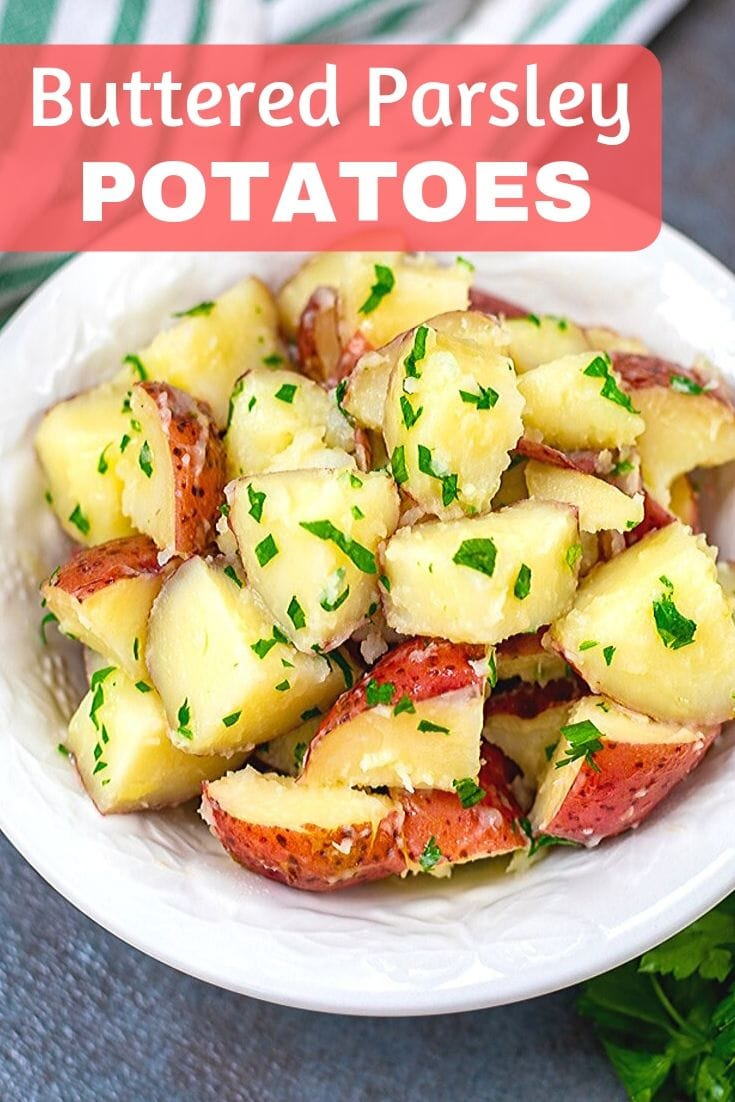 Parsley Potatoes is a simple 3 ingredient side dish that delivers on flavor! This recipe for buttered red potatoes is super easy to make and pleases the pickiest of eaters! If you are looking for an easy side dish recipe or a flavorful potato recipe, this recipe buttered parsley potatoes is for you!