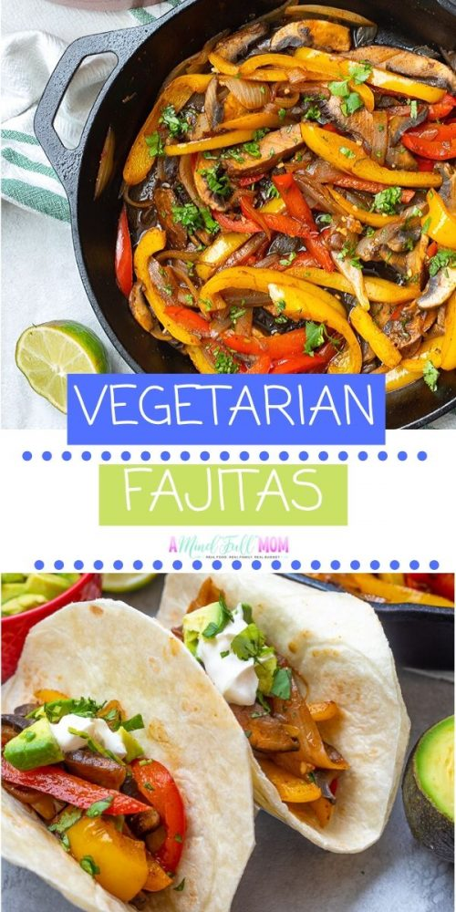 You only need a few ingredients and less than 30 minutes to make these delicious Vegetarian Fajitas. Vegetarian, vegan friendly, and even an option for oil free, these Vegetable Fajitas are still hearty while being an incredibly healthy meal! Perfect for a quick family meal, meatless Monday, or hearty plant based meal.