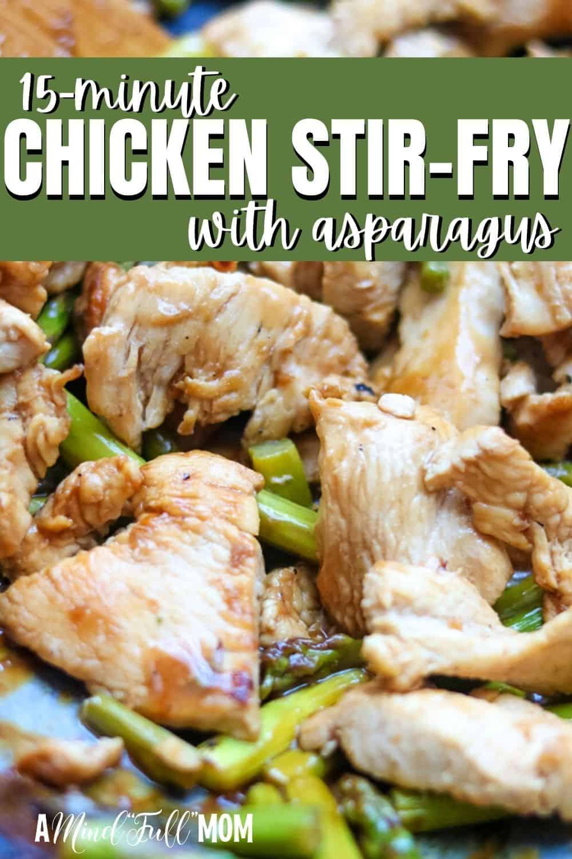 An easy 15 minute healthy chicken stir fry that features crisp-tender asparagus, chicken, and a honey lemon glaze.