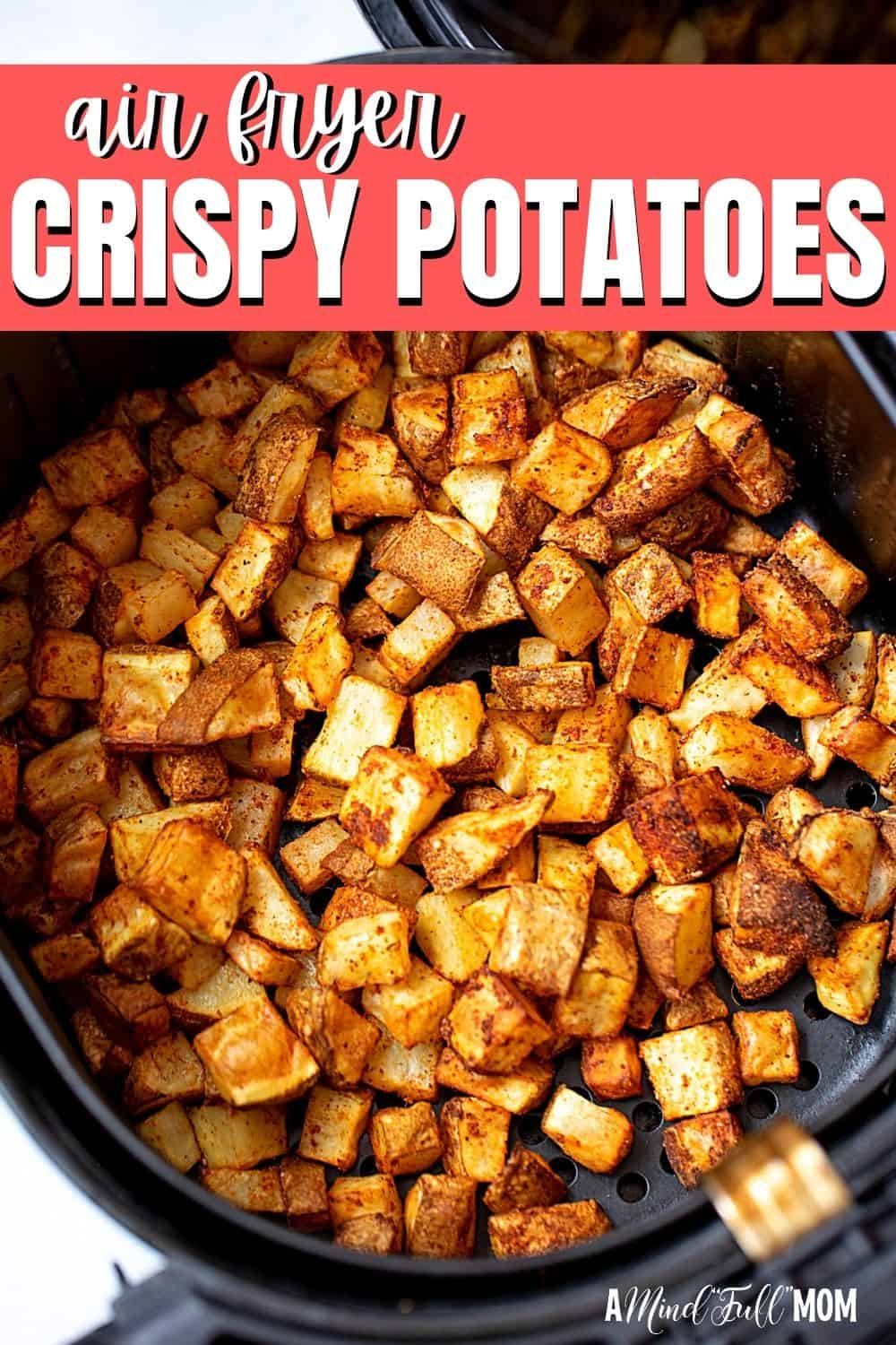 Crispy, crunchy, and tender inside, these low-fat Air Fryer Potatoes come together FAST--and keep the heat out of the kitchen!