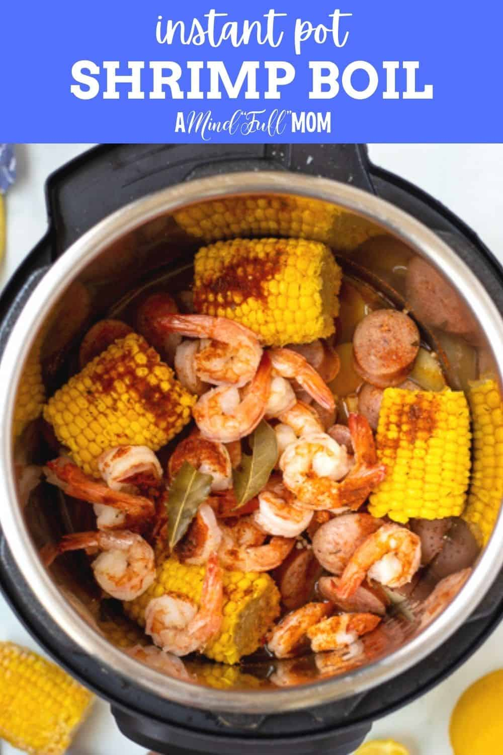 Instant Pot Shrimp Boil is not only an easier and faster way to prepare a classic shrimp boil but the result is perfection! Made with red potatoes, smoked sausage, corn, shrimp, and the perfect combination of seasonings, this Shrimp Boil is a perfect recipe to entertain with or to enjoy for a family meal.